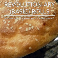 Basic Revolution-ary Rolls – Low Carb and Gluten Free