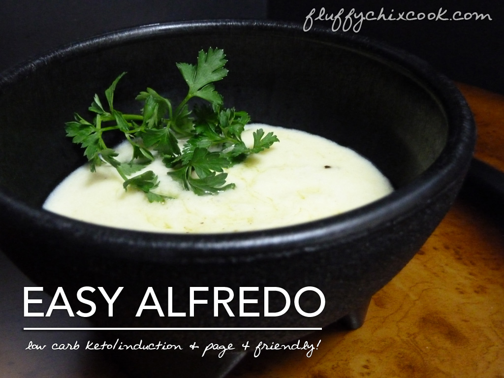 Easy Alfredo – Low Carb | Induction Friendly | Page 4 Legal