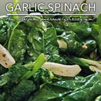 Garlic Spinach – Naturally Low Carb and Gluten Free