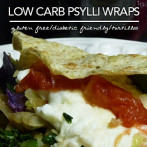 Basic Psylli Wraps – Low Carb | Gluten Free