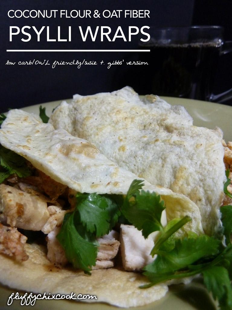 Coconut Flour & Oat Fiber Pyslli Wraps – Atkins OWL Friendly