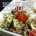 Skillet Beef with Zoodles – Low Carb Keto Hamburger Helper Goodness!