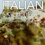 Italian Skillet Helper – Low Carb Keto & Gluten Free