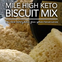 Mile High Keto Biscuit Mix – Low Carb | Sugar Free