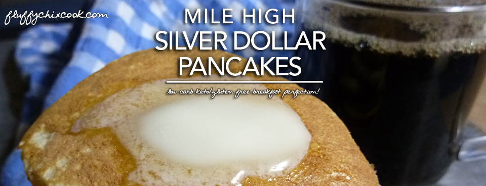 Mile High Silver Dollar Pancakes – Low Carb | Gluten Free Options ...