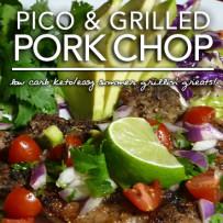 Grilled Pork Chops with Pico De Gallo – Dr. Westman's No Sugar No Starch Diet Week 2|Day 5