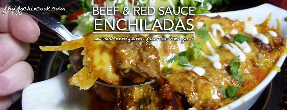 Beef Enchiladas in Red Sauce – Low Carb Keto & Grain Free | Gluten Free