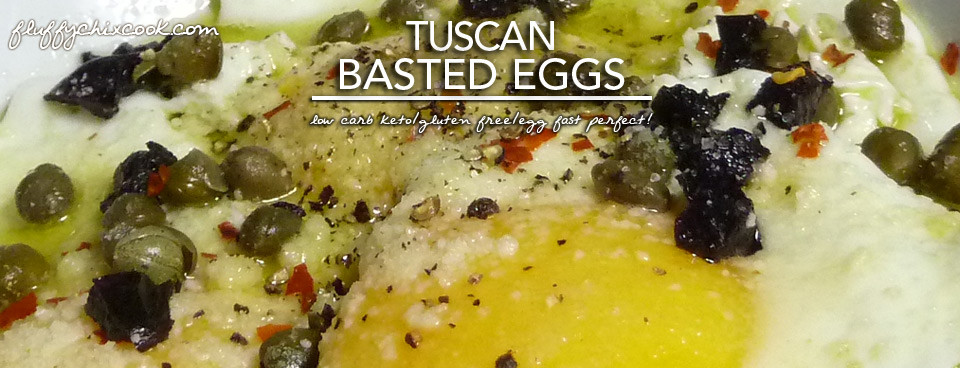 Egg Fast Recipe – Tuscan Basted Eggs – Low Carb Keto & Gluten Free