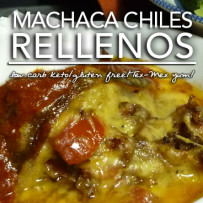 Machaca Chile Rellenos – Low Carb Keto | Grain Free |Gluten Free