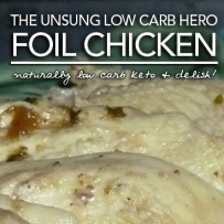 Foil Chicken – Low Carb Keto Convenience