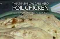 Foil Chicken – Low Carb Keto Convenience