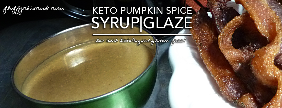 Brown Butter Pumpkin Spice Syrup – Low Carb | Gluten Free