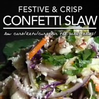 Confetti Slaw – You really can teach an old dog new tricks.