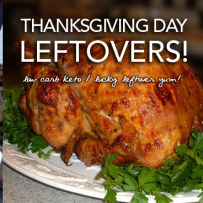 38 Low Carb Keto Ways to Love Leftover Thanksgiving Turkey – Super Fun!