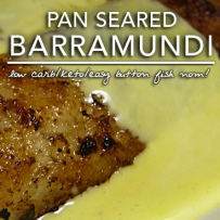 Pan Seared Barramundi – A Recipe for Low Carb Keto Pan Searing Success