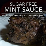 Sugar Free Mint Sauce – Low Carb Keto | Gluten Free Crosse & Blackwell Copykat Recipe