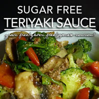 Sugar Free Teriyaki Sauce – Gluten Free | Induction & Page 4 Friendly