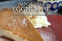 Impossible Eggnog Blender Pie   Low Carb Gluten & Sugar Free Magic