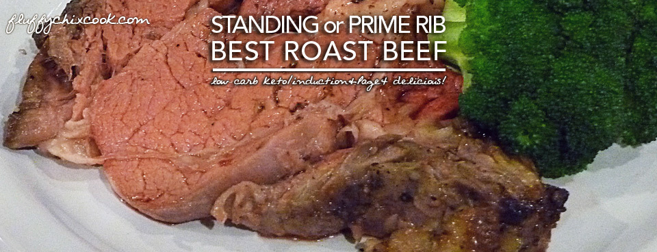 The Best Standing Rib Roast – Ever! Keto Magic  (We Cain't Make This Stuff Up | No Fail)