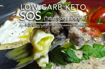 Low Carb Keto SOS – (*stuff* on a shingle)