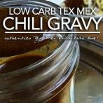 Low Carb Tex Mex Chili Gravy – El Fenix Chili Gravy Copycat Recipe