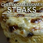 Roasted Cheesy Cauliflower Steaks – Low Carb Side Dish Love