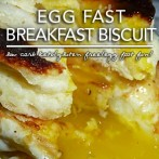 Egg Fast Breakfast Biscuit – Low Carb Keto Breakfast Yum
