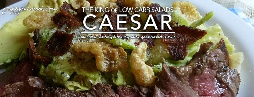 Low Carb Caesar Salad – TNT Fluffy Recipe