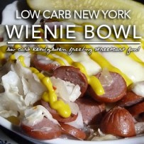 New York Wienie Bowl | Low Carb KISS Cooking