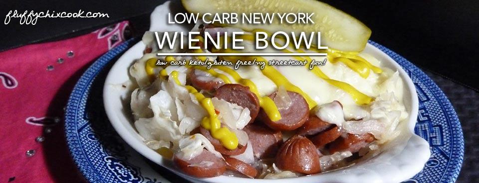 New York Wienie Bowl | Low Carb KISS Cooking
