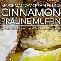 Low Carb Gluten Free Cinnamon Praline Muffins with Marshmallow Cream Filling