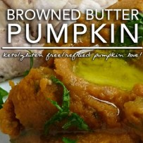 Pumpkin in Browned Butter – aka Refried Pumpkin | Keto Allergy KISS Day 2